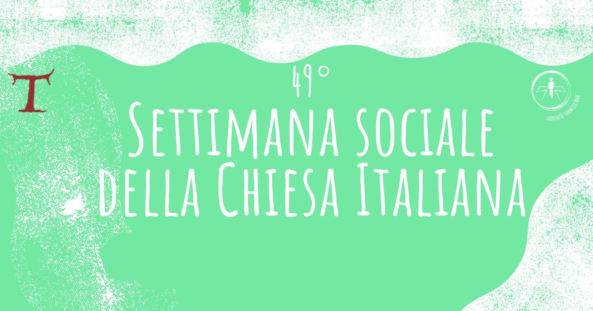 Settimana sociale 2021